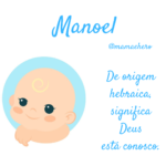 Manoel 150x150 - Significado do nome Mirele